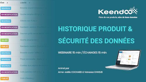 Webinaire Historique produit et sécurité des données